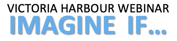 Victoria Harbour - Imagine IF
